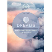 Dreams: How to connect with your dreams to enrich your life by Tree Carr, 9781912023967