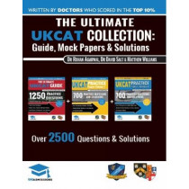 The Ultimate UKCAT Collection: 3 Books In One, 2,650 Practice Questions, Fully Worked Solutions, Includes 6 Mock Papers, 2019 Edition, UniAdmissions by David Salt, 9781912557332