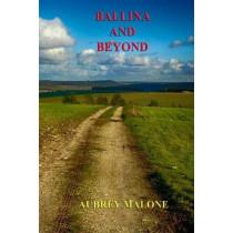 Ballina and Beyond by Aubrey Malone, 9781913144180