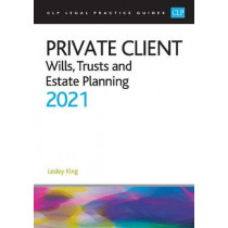 Private Client 2021:: Wills, Trusts and Estate Planning by King, 9781913226909