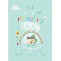The Year We Muddled Through by Lauren Fennemore, 9781913339197
