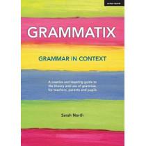Grammatix: Grammar in context by Sarah North, 9781913622053