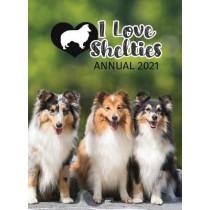 I Love Shelties Annual: 2021 by Tecassia Publishing, 9781913916039