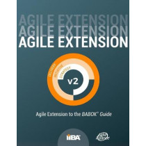 Agile Extension to the BABOK(R) Guide: Version 2 by Iiba, 9781927584088