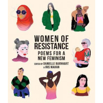 Women of Resistance: Poems for a New Feminism by Danielle Barnhart, 9781944869793