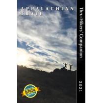 Appalachian Trail Thru-Hikers' Companion 2021 by Robert Sylvester, 9781944958176