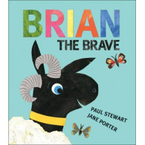 Brian the Brave by Paul Stewart, 9781947888180