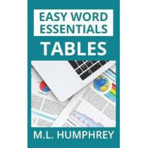 Tables by M L Humphrey, 9781950902286