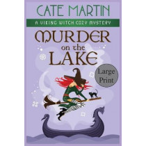 Murder on the Lake: A Viking Witch Cozy Mystery by Cate Martin, 9781951439538