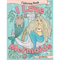 I Love Mermaids Coloring Book by Jen Racine, 9781951728052