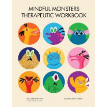 Mindful Monsters Therapeutic Workbook: A Feelings Activity Book For Children by Lauren Stockly, 9781953094063