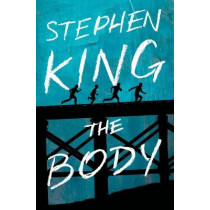 The Body by Stephen King, 9781982103538
