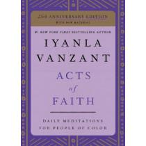 Acts of Faith: 25th Anniversary Edition by Iyanla Vanzant, 9781982106843