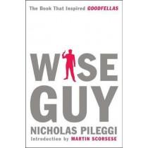 Wise Guy by Nicholas Pileggi, 9781982129903