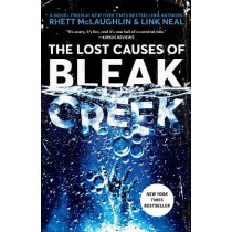 The Lost Causes of Bleak Creek by Rhett McLaughlin, 9781984822147