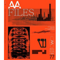 AA Files 77 by Maria Sheherazade Giudici, 9781999627737