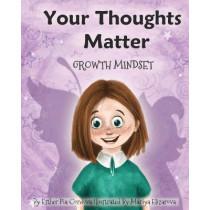 Your Thoughts Matter: Negative Self-Talk, Growth Mindset by Mariya Elizarova, 9783948298081