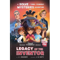 Legacy of the Inventor: A Timmi Tobbson Children's Adventure Book by J I Wagner, 9783963267727