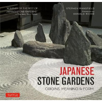 Japanese Stone Gardens: Origins, Meaning, Form by Stephen Mansfield, 9784805314272