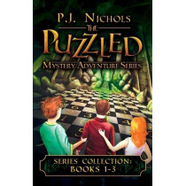 The Puzzled Mystery Adventure Series: Books 1-3: The Puzzled Collection by P J Nichols, 9784910091167