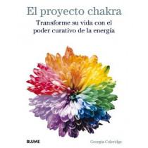 Proyecto Chakra: Transforme Su Vida Con El Poder Curativo de la Energia by Georgia Coleridge, 9788417254766
