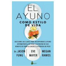 El Ayuno Como Estilo de Vida by Jason Fung, 9788418000850
