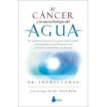 El Cancer Y La Nueva Biologia del Agua by Thomas Cowan, 9788418531132