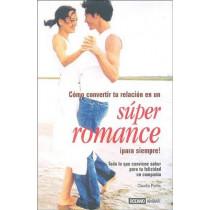Super Romance by Claudia Ponte, 9788475563749