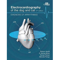 Electrocardiography of the dog and cat. Diagnosis of arrhythmias. II Edition by Roberto Santilli, 9788821447846
