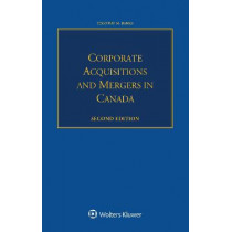 Corporate Acquisitions and Mergers in Canada by Timothy M. Banks, 9789041183453