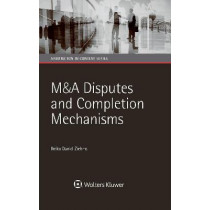 M&A Disputes and Completion Mechanisms by Heiko Daniel Ziehms, 9789041186256