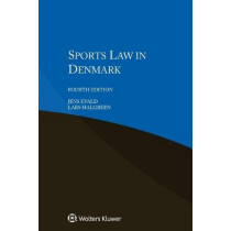 Sports Law in Denmark by Jens Evald, 9789403505503