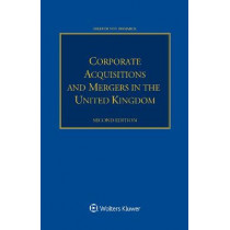 Corporate Acquisitions and Mergers in the United Kingdom by Nilufer von Bismarck, 9789403505534