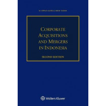 Corporate Acquisitions and Mergers in Indonesia by M. Idwan Ganie, 9789403508542