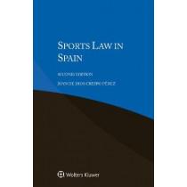 Sports Law in Spain by Juan de Dios Crespo Perez, 9789403513508
