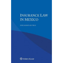 Insurance Law in Mexico by Yves Hayaux-du-Tilly, 9789403524337